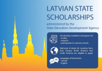 SCHOLARSHIPS FOR STUDENTS AND ACADEMIC AND RESEARCH STAFF OF HIGHER EDUCATION INSTITUTIONS FOR STUDIES OR RESEARCH IN LATVIAN HIGHER EDUCATION AND RESEARCH INSTITUTIONS DURING THE ACADEMIC YEAR 2020/2021